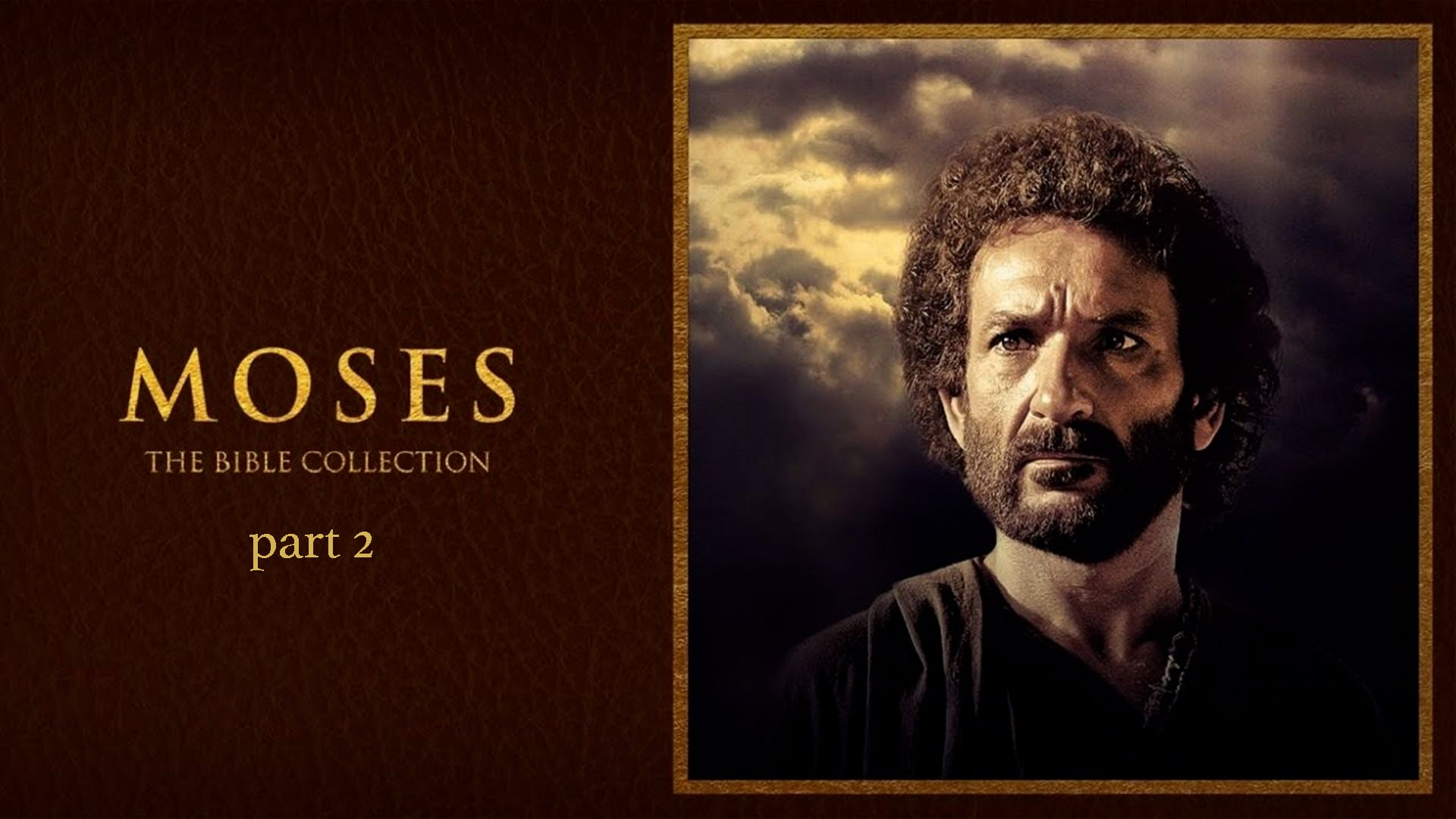 Bible Collection: Moses, pt. 2